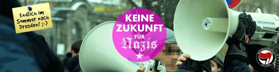 Keine Zukunft für Nazis!
